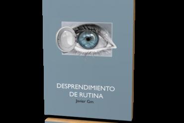 Desprendimiento de Rutina, de Javier Gm