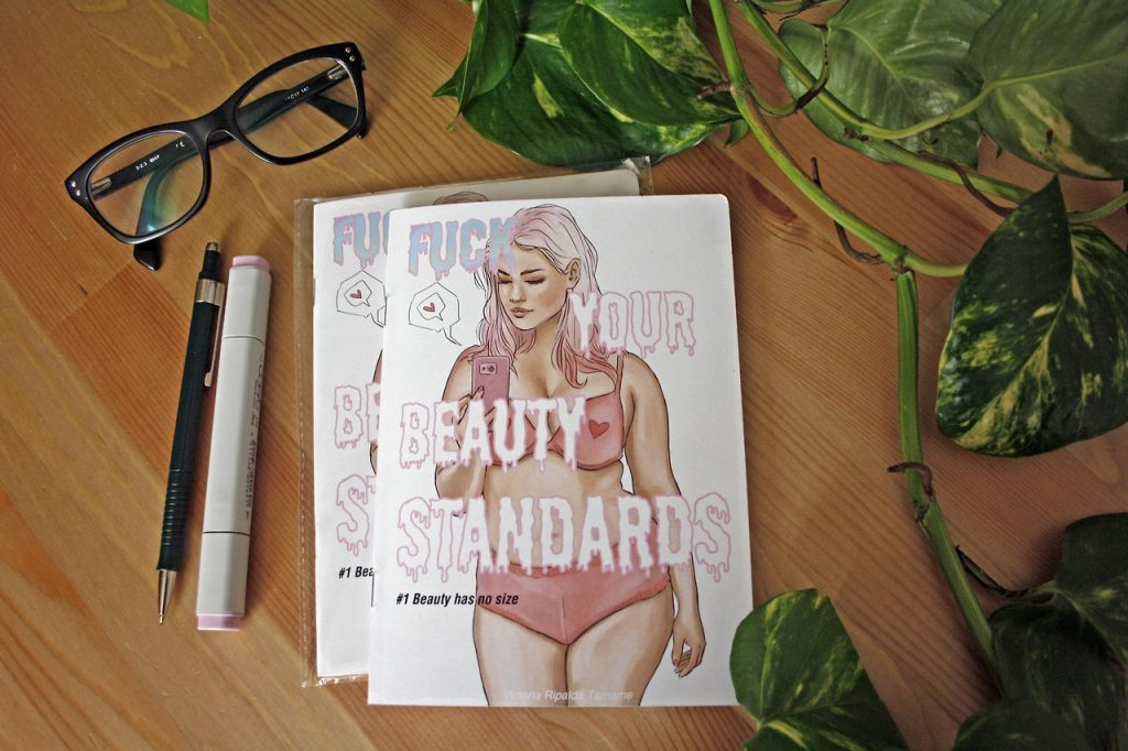 """Fuck your beauty standars"" por Victoria Ripalda"