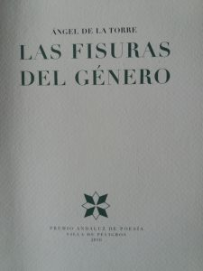 """""""Las fisuras del género"""", de Ángel de La Torre, reseñado por Manuel Guerrero."""