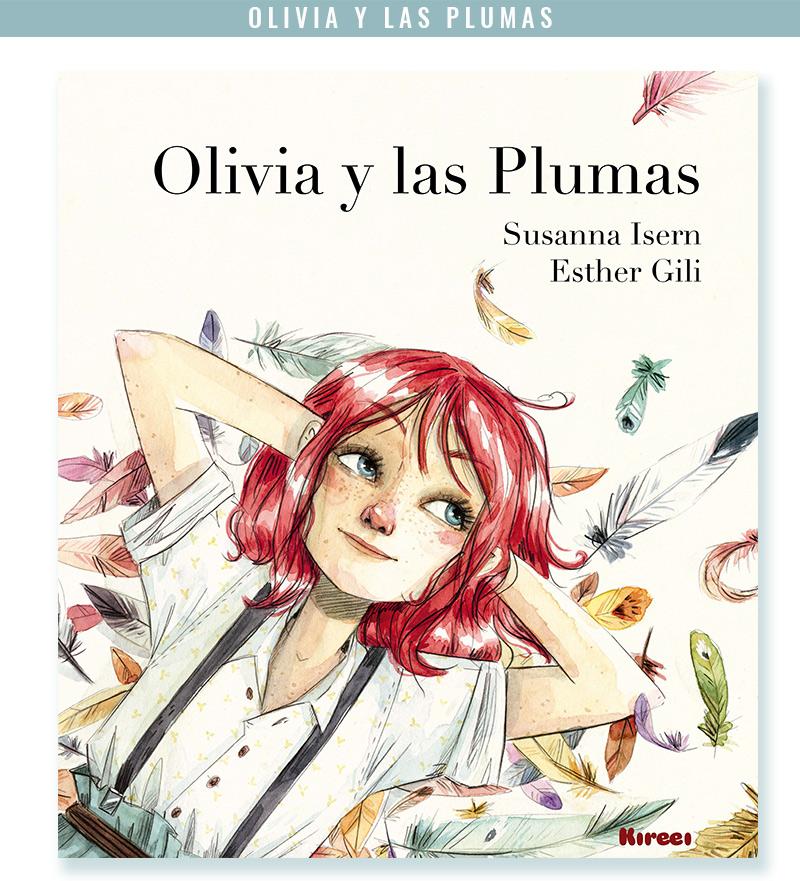 """Esther Gili libro """"Olivia y las plumas"""""""