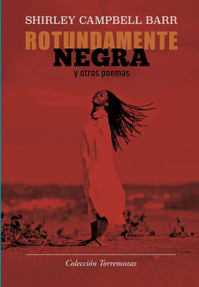 Rotundamente negra y otros poemas